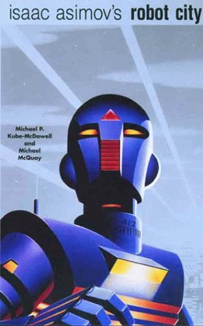 9780671038939: Isaac Asimov's Robot City, Volumes 1 and 2