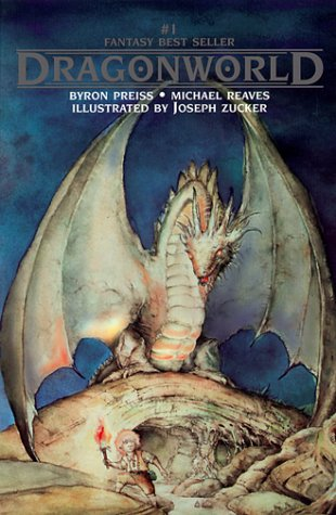 Dragonworld: Preiss, Byron; Reaves, Michael