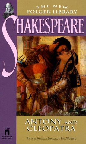 9780671039165: Antony and Cleopatra (The New Folger Library Shakespeare)