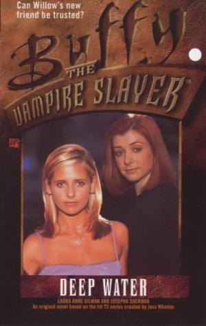9780671039196: Deep Water (Buffy the Vampire Slayer)