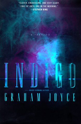 INDIGO: Joyce, Graham.