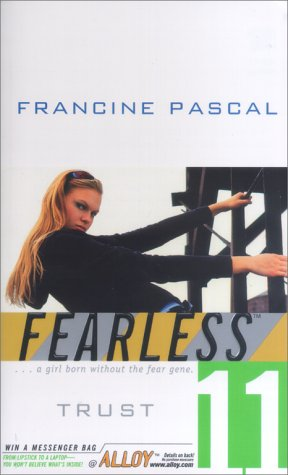 9780671039523: Trust (Fearless, No. 11)