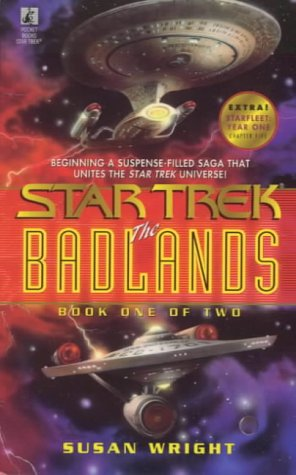 The Badlands, Book 1 (Star Trek): Susan Wright