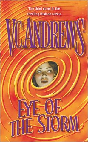 Eye Of The Storm (Hudson Family): Andrews, V.C.