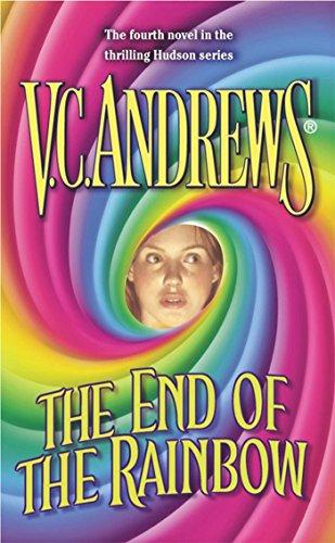 The End of the Rainbow (Hudson Family,: V.C. Andrews