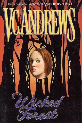 Wicked Forest (Debeers): Andrews, V.C.