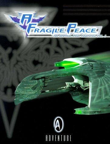A Fragile Peace: The Neutral Zone Campaign: Last Unicorn Games