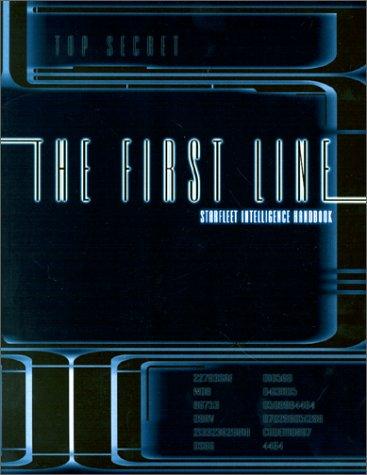 The First Line: Starfleet Intelligence Manual (Stra: Isaacs, Last Unicorn
