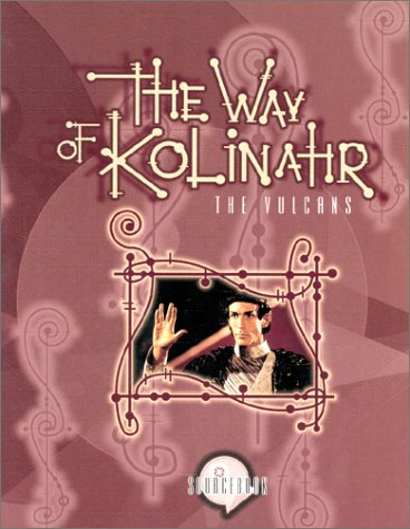 The Way of Kolinahr: The Vulcans (Star: Last Unicorn Games