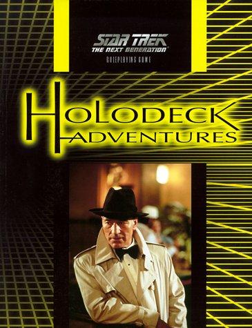 Holodeck Adventures (Star Trek: The Next Generation: Last Unicorn Games