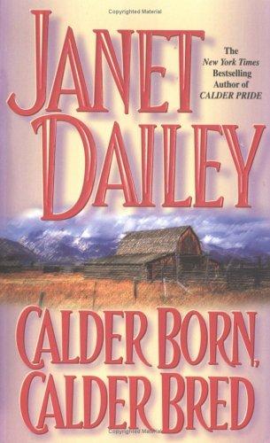 9780671040499: Calder Born, Calder Bred (Calder Saga's)