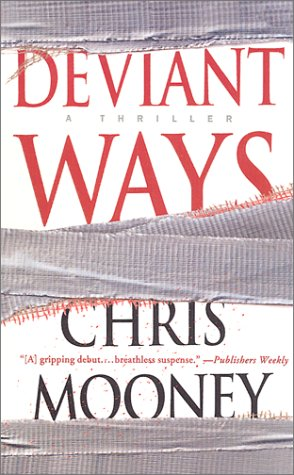 Deviant Ways: Mooney, Chris