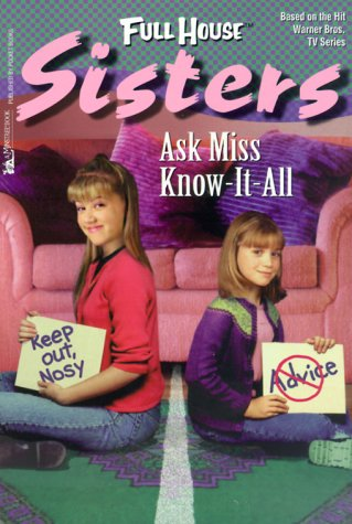 9780671040901: Ask Miss Know-It-All (Full House: Sisters)
