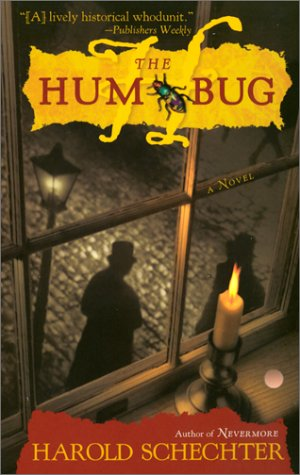 The Hum Bug (0671041169) by Schechter, Harold