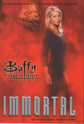 9780671041175: Immortal: Buffy the Vampire Slayer