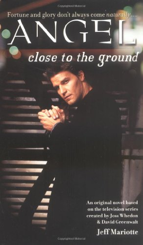 9780671041472: Close to the Ground (Angel)