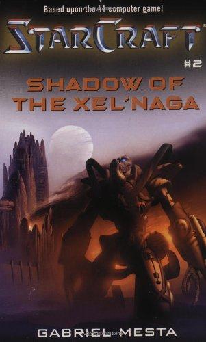 9780671041496: Shadow of the Xel'Naga (Starcraft)