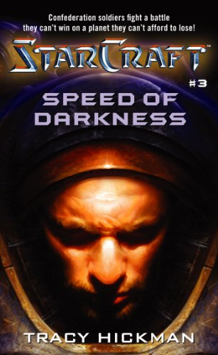 Speed of Darkness (StarCraft #3): Hickman, Tracy