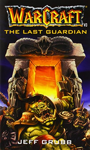 9780671041519: The Last Guardian (Warcraft, Book 3) (No.3)
