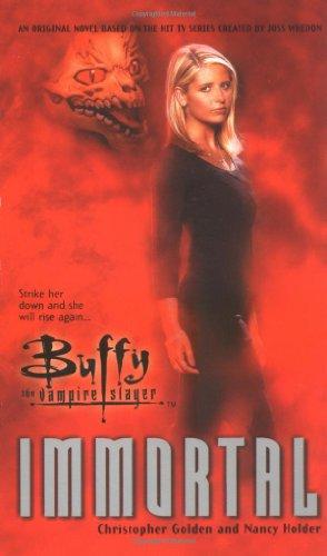 9780671041755: Immortal (Buffy the Vampire Slayer)