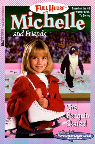 9780671042011: The Penguin Skates! (Full House Michelle)