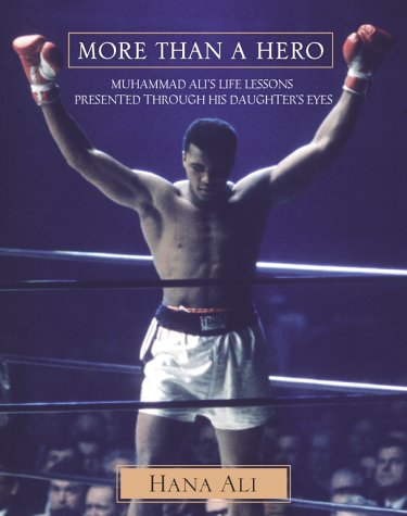 9780671042363: More Than a Hero: Muhammad Ali's Life Lessons Presented Through His Daughter's Eyes