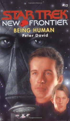 9780671042400: Being Human (Star Trek New Frontier, No 12)