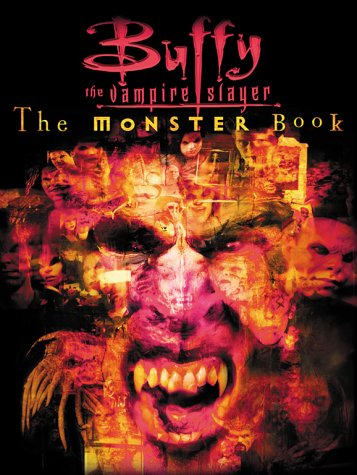 9780671042592: The Monster Book (Buffy the Vampire Slayer)