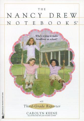 9780671042660: Third-Grade Reporter (Nancy Drew Notebooks #35)
