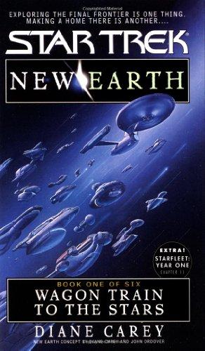 Wagon Train to the Stars (Star Trek No 89, New Earth Book One of Six)