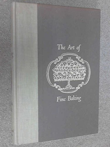 9780671043452: The Art of Fine Baking