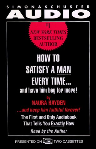 How to Satisfy a Man Every TIME.AND: Hayden, Naura