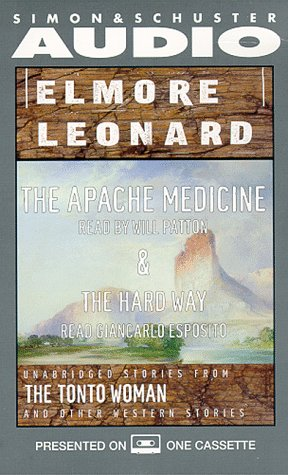 9780671043759: Elmore Leonard, The Apache Medicine and the Hard Way: Unabridged Stories from The Tonto Woman and Other Western Stories