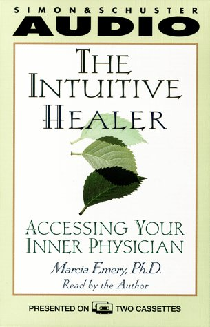 9780671044039: The Intuitive Healer, The: Accessing Your Inner Physician