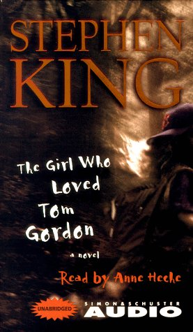 THE GIRL WHO LOVED TOM GORDON.: KING, Stephen.