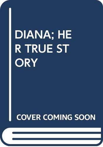 9780671046132: Diana; Her True Story