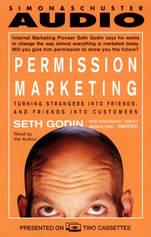 9780671046422: Permission Marketing: Turning Strangers Into Friends And Friends Into Customers