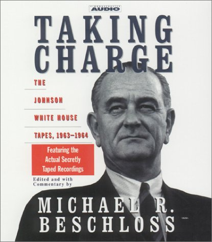 Taking Charge (0671046470) by Beschloss, Michael R.