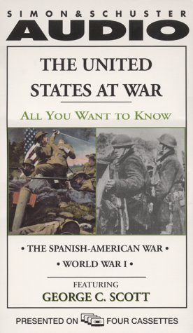 The United States at War: The Spanish-American War and World War I (All You Want to Know Series) ...