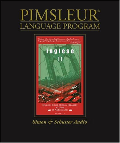 Inglese II : English for Italian Speakers: Pimsleur
