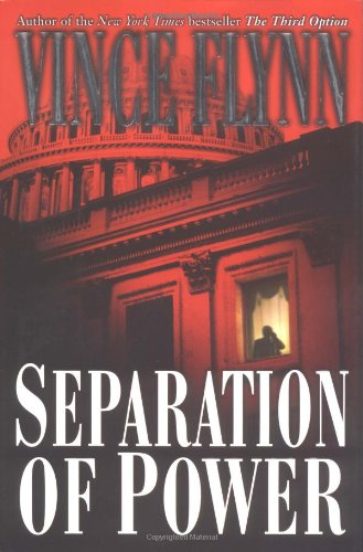 9780671047337: Separation of Power (A Mitch Rapp Novel)
