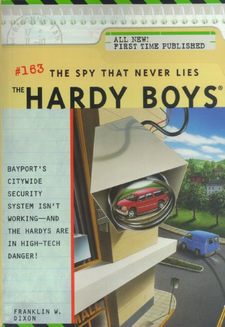 9780671047603: The Spy That Never Lies (Hardy Boys No. 163)