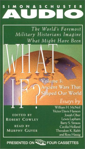 9780671047689: What If...? Vol. 3: The World's Foremost Military Historians Imagine What Might Have Been (What If...(Simon & Schuster Audio))