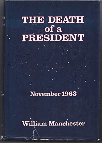 9780671049607: The Death of a President: November 1963