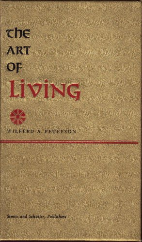 The Art of Living: peterson, Wilfred
