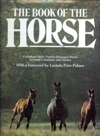The Book of the Horse: Editor-Pamela Macgregor -