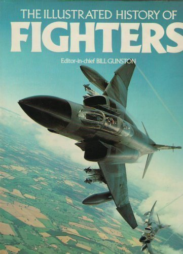 9780671056551: The Illustrated History of Fighters