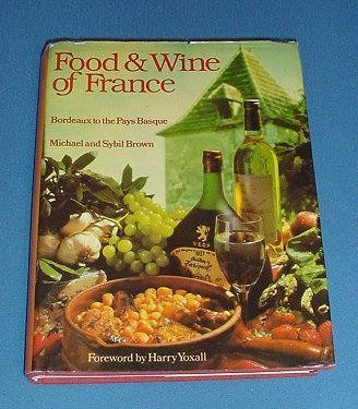 9780671059682: Food and Wine of France: Bordeaux to the Pays Basque
