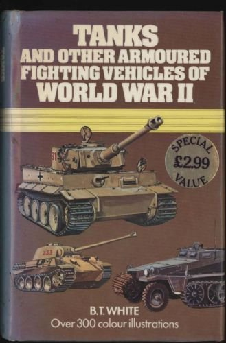 9780671060091: Tanks and Other Armoured Fighting Vehicles of World War II