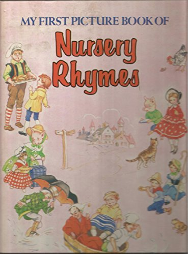 9780671065911: My First Picture Book of Nursery Rhymes